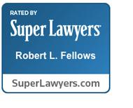 Rob Fellows Super Lawyer